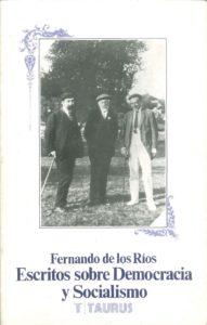 ESTUDIOS SOBRE DEMOCRACIA Y SOCIALISMO de Fernando de los Ríos.