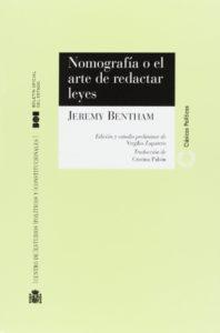 NOMOGRAFÍA o el arte de redactar leyes de Jeremy Bentham.