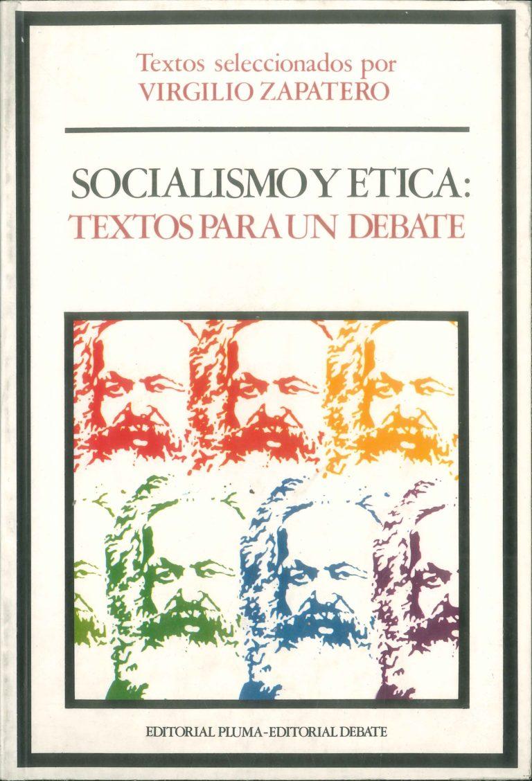 SOCIALISMO Y ETICA Textos para un debate